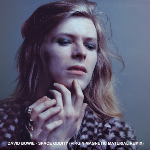 David Bowie - Space Oddity (Virgin Magnetic Material Remix)