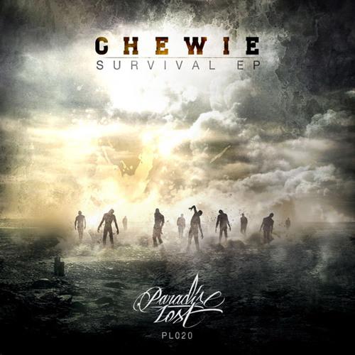 [PL020] _ CHEWIE - Survival - out now!!