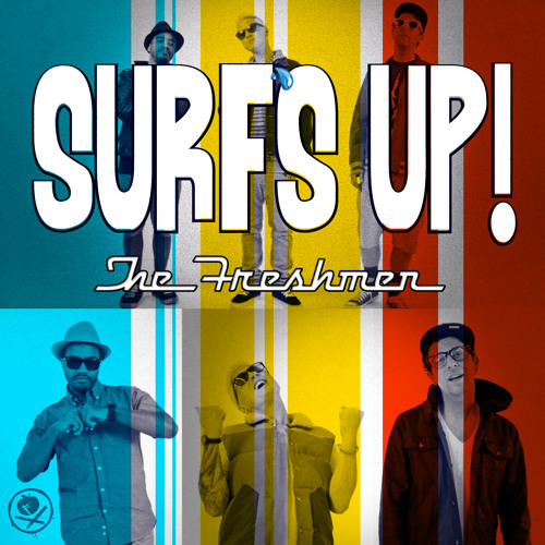The Freshmen - Surf's Up!