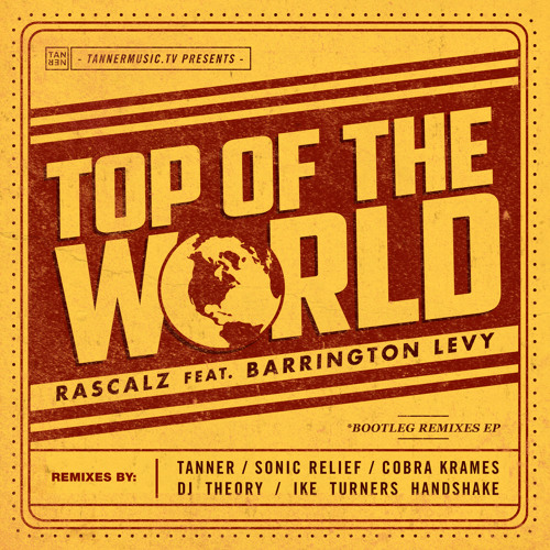 The Rascalz ft. Barrington Levy - Top Of The World (Deejay Theory remix)
