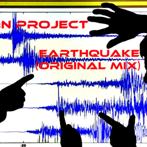 R&N Project - Earthquake (Original Mix)