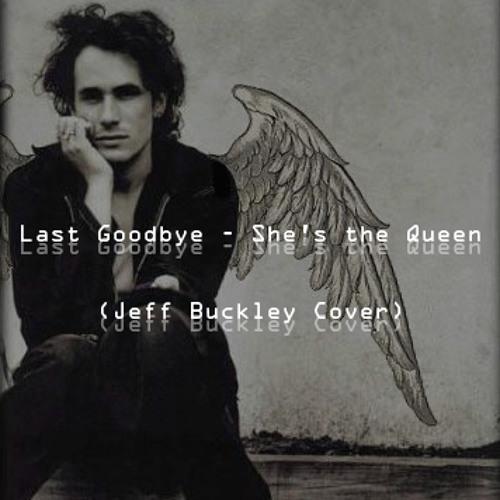 Last Goodbye (Jeff Buckley Cover)