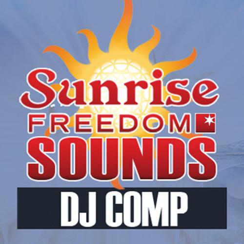 SUNRISE FREEDOM SOUNDS 2012 DJ COMP Entry