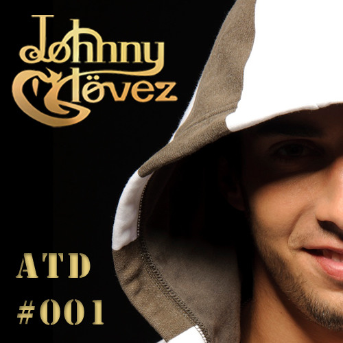 Johnny Glövez presents :: Addicted to DrumZ #001