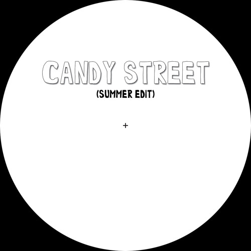 Candy Street (Summer Edit)