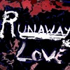Runaway Love Remix By: Taylor Grillo (Tgrillz)