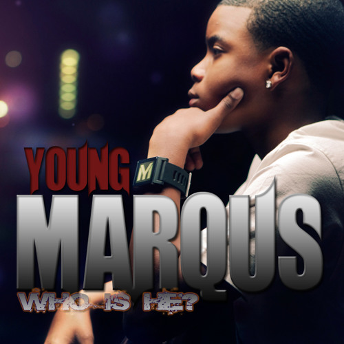 Young Marqus - Who is He