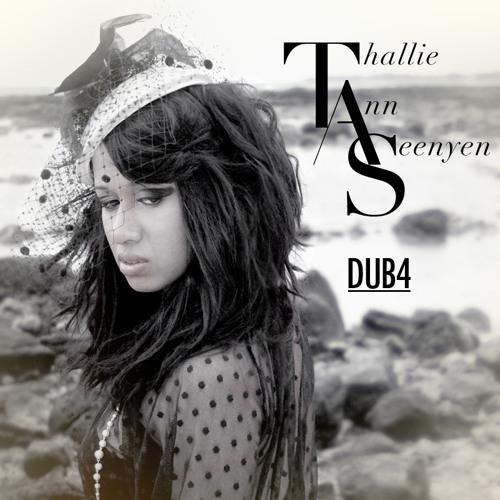 Thallie Ann Seenyen - Dub 4 - Single