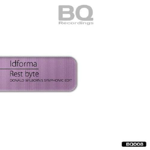 Idforma - Rest Byte (Donald Wilborn's Symphonic Edit)