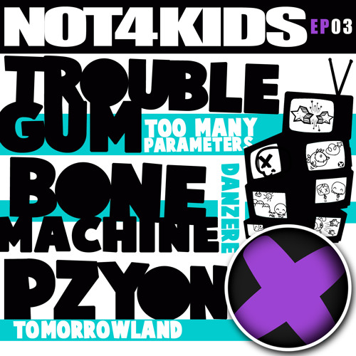 Pzyon - Tomorrowland (preview) Out now@NOT4KIDS Records