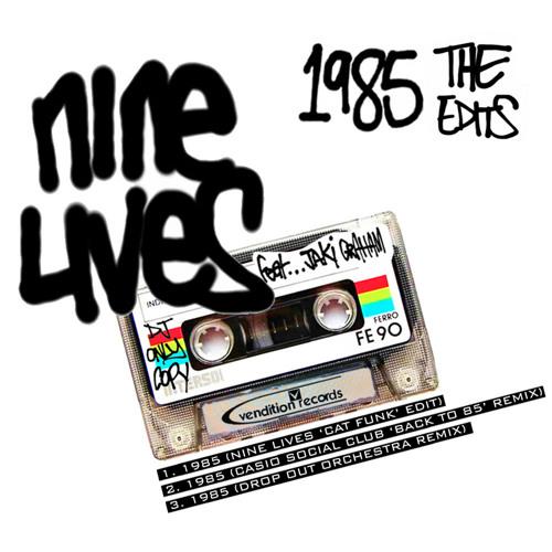 Nine Lives feat Jaki Graham - 1985 (Drop Out Orchestra Remix) SoundCloud Edit