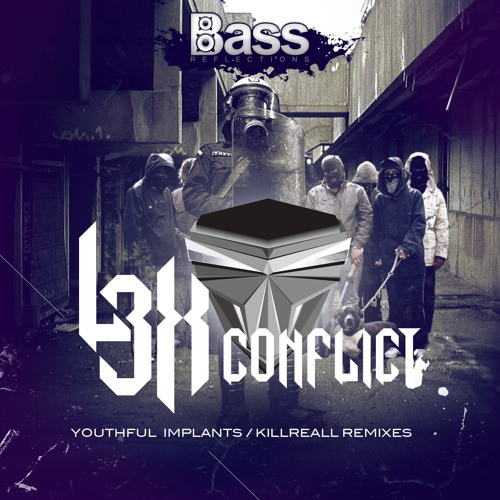 L3x - Conflict (clip)[Bass Reflections records] OUT NOW!!!