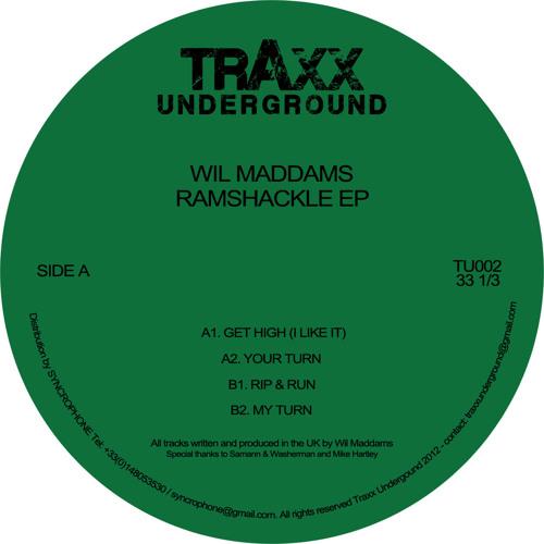 TU002 // Wil Maddams - Ramshackle EP