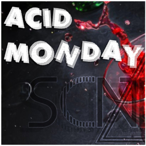 Acid Monday (Original Mix) [TEASER]