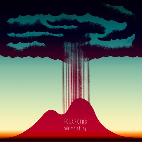 "Polaroid3 EP ""Rebirth of joy"" 2012"