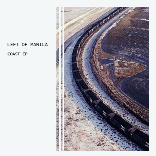 Left of Manila, Coast EP