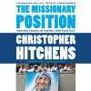 THE MISSIONARY POSITION by Christopher Hitchens, read by Simon Prebble - Audiobook Excerpt
