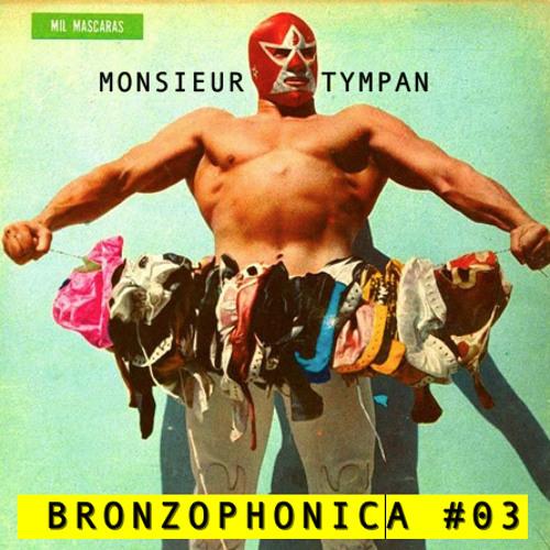 Bronzophonica #03