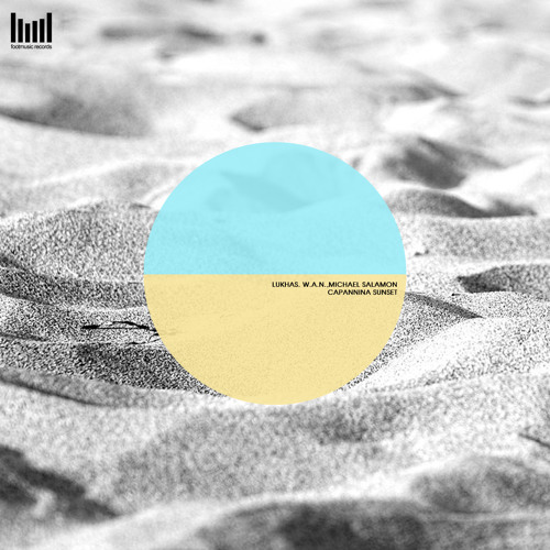 Lukhas, W.A.N., Michael Salamon - Capannina Sunset (Original Mix) PREVIEW