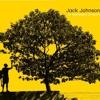 Better Together | Jack Johnson [draft]