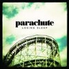 She Is Love | Parachute