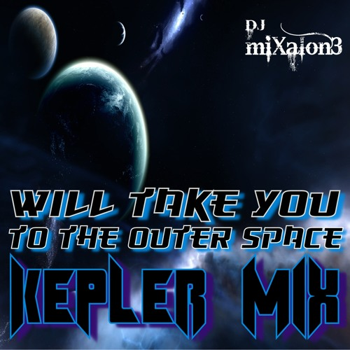 DJ miXalon3 (KEPLER MIX)