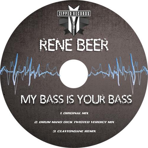 Rene Beer - My Bass is Your Bass (Drum Man's Sicks Twisted Verdic)