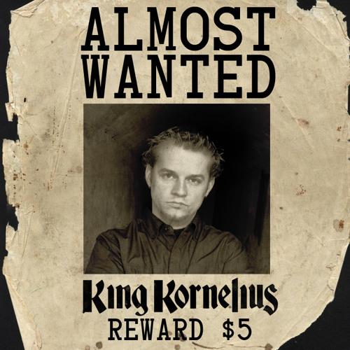 King Kornelius - Almost Wanted (Original Mix) (FREE DOWNLOAD)