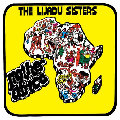 "The Lijadu Sisters - ""Bayi L'ense"""