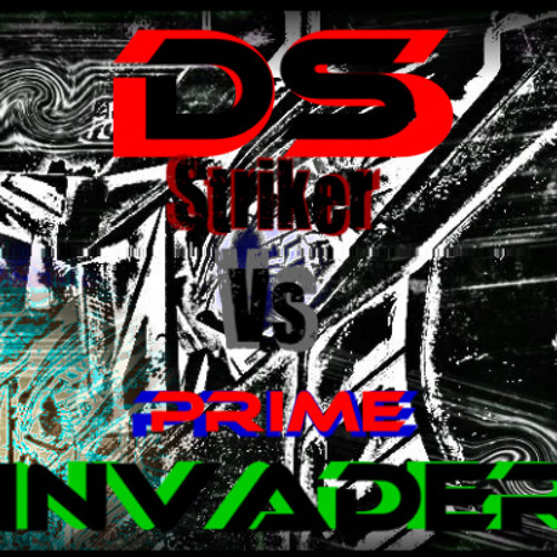 "Dub Scout ""Striker"" (INVADER ""Prime "" mix)"