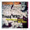 Cashin Out Remix - Young Who ft. Oso Ocean & Raw Raines