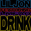 Lil Jon - Drink (feat LMFAO)  (Soca Remix By Dj Lobos)