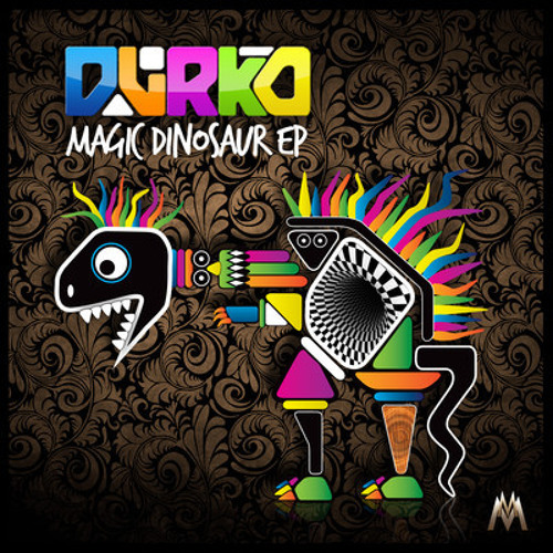 DVRKO - Magic Dinosaur (DJ Muff Remix)