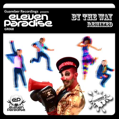 Eleven Paradise - By The Way ( Ivan Gomez & Nacho Chapado Ibiza mix ) SC CUT