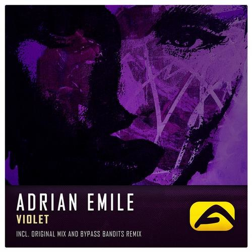 Adrian Emile - Violet (Bypass Bandits Remix)  - OUT NOW! -