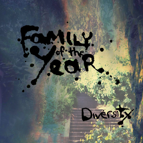 Family of the Year - Diversity (Remix)