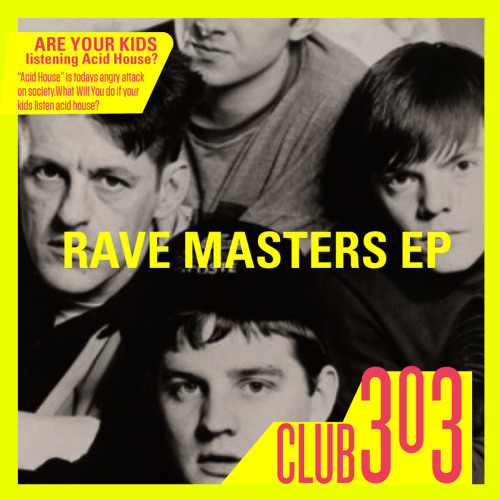 Club 303 - Rave Masters