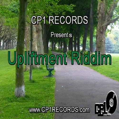 Upliftment  Riddim - (Sample) _ CP1 RECORDS