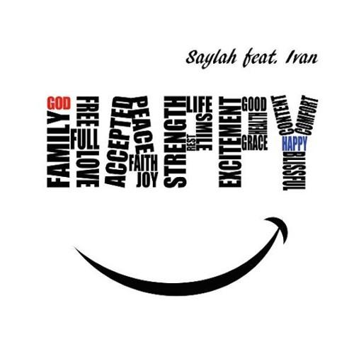 Saylah - Happy (feat. Ivan)