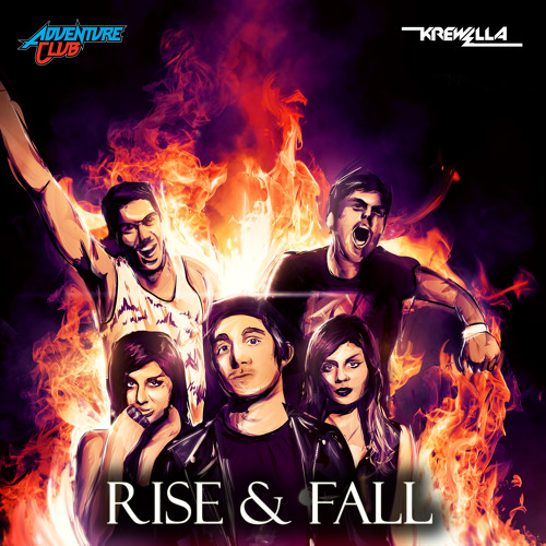 Rise & Fall by Krewella & Adventure Club