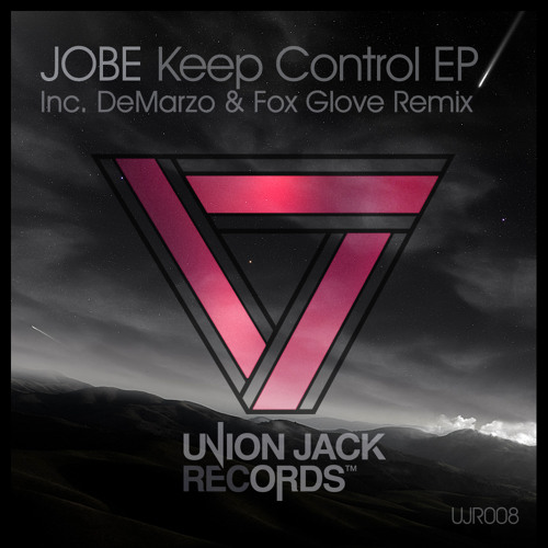 Jobe - Keep Control (DeMarzo Remix) / no longer on beatport. Out For FREEDOWNLOAD.