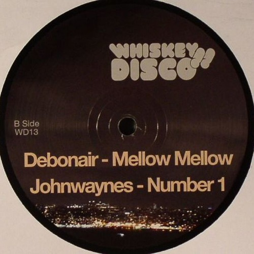 Mellow Mellow [WHISKEY DISCO]