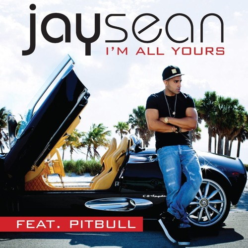 130 - Jay Sean Ft. Pitbull - I'm All Yours [DeeJay Hate Edit]