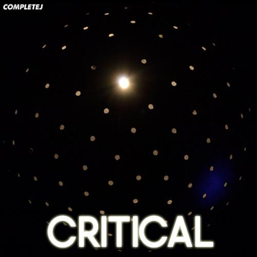 CompleteJ - Critical (Original Mix) **FREE DOWNLOAD**