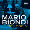 Mario Biondi - Be Lonely