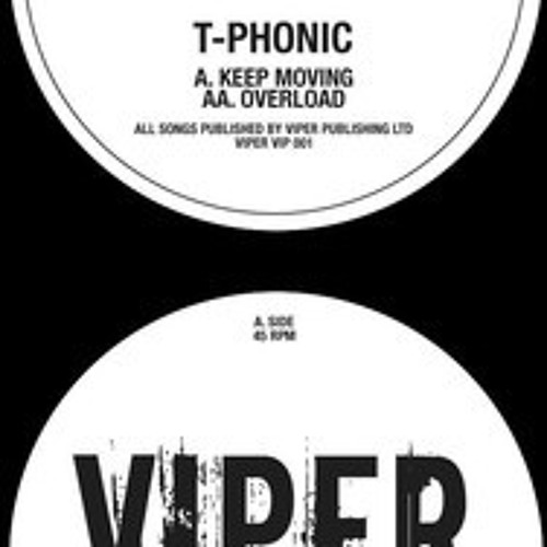 T-PHONIC - KEEP MOVING (VIPER RECORDINGS)