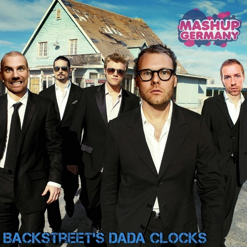 Mashup-Germany - Backstreet's Dada Clocks