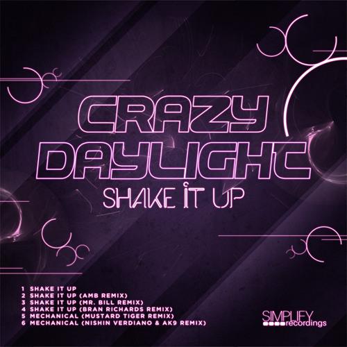 Crazy Daylight - Shake It Up (Mr. Bill Remix)