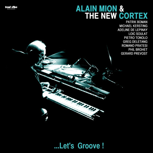 "Alain Mion & The New Cortex ""Phila Nite Song"""