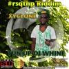 XYCLONE - TUN UP DI WHINE - #RSQTHP RIDDIM